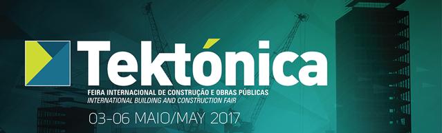 TEKTÓNICA - FEIRA INTERNACIONAL DE CONSTRUÇÃO E OBRAS PÚBLICAS